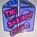 The Saturday Crew 27 Feb 2021