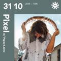 Pixel w/ Peppino Leone - 31st October 2019