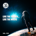 Live theTrance , Live the Music . Vol.529