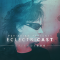 """PSY'AVIAH's """"EclectriCast"""" #006"""