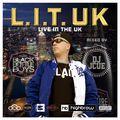 L.I.T. UK  Mixed by DJ J-Cue
