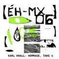 (ÉH-MX_06) Karl Knall: Hommage, Take 6