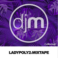 Lady Poly 2 Mixtape
