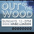 Dick Butler presents: Analogue Recorded Sound Experiment - Out of the Wood, Show 109