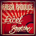 EXCEL - Live At Fresh Produce, Good Life Bar 4/26/14 (Boston)