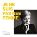 """""""Je ne suis pas née femme"""" podcast de Lucie Robet: écoute & rencontre en musique avec EmpreinteS"""