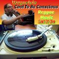 #WAYNE IRIE COOL TO BE CONSCIOUS MUSIC LIVE SHOW