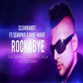 Rockabye Clean Bandit ft. Sean Paul & Anne-Marie (SINGLE)