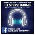 Facebook Mixes - Club Classics Remixes Part 1