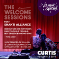 SHAKTI ALLIANCE @ THE WELCOME SESSIONS AT CURTIS AUDIOPHILE CAFE