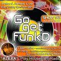 Antoni James presents Go Get FunkD Live on House Party Radio (Live Show 10-09-2021)