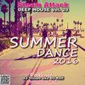 Summer 2016 Dance - Steam Attack Deep House Vol. 20