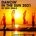 Dancin' In The Sun 2021 (Islas Baleares Mix)