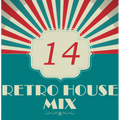 Dance to the House vol.14 - Retro Trance mix