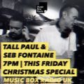 The Radio Show with Seb Fontaine & Tall Paul (Xmas Special) - Friday 4th December 2020