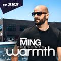 ING Presents Warmth Episode282