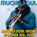 Mucho Soul Show No.530