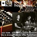 Love and Happiness Music Presents FUNK . SOUL . JAZZ. DANCE . FUSION