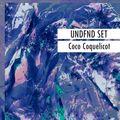 UNDFND SET #6 BY: Coco Coquelicot