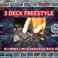 3 DECK FREESTYLE - DJ CHOON Live!