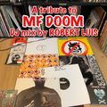 Tribute To MF DOOM DJ mix by Robert Luis (Tru Thoughts)