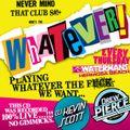 Kevin Scott & Drew Pierce - WHATEVER! Party Mix #1 (2013)