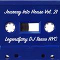 Legendary DJ Tanco NYC - Journey Into House Vol. 21