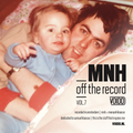 MNH - Off The Record vol. 7