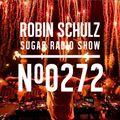 Robin Schulz | Sugar Radio 272