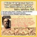"va ofer Mari oameni de cultura ai literaturii antice""  Eschil - teatru radiofonic full"