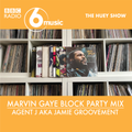 Marvin Gaye Block Party by Agent J // The Huey Show, BBC 6Music