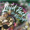 Loud Pack the Mixtape
