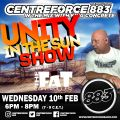 Fat Controllers Unity in the Sun Show - 10th Feb 2021 - Centreforce 88.3