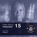 DNB Girls Podcast #15