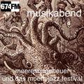 MUSIKABEND 41 Meeresungeheuer und das Moers Jazz Festival 2020-06-27