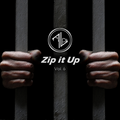 Zip it Up - Vol. 6