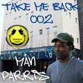Man Parris 'Take Me Back' Show 002 03.10.21 Regress Radio