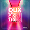OLiX in the Mix - The Best 110 Hits of 2019