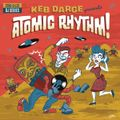 CANNONBALLRadio_KebDarge_AtomicRhythm