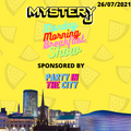 Monday Morning Breakfast Show 26 - (Sponsored by PARTY IN THE CITY) @DJMYSTERYJ Radio