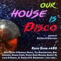 Our House is Disco #490 from 2021-05-14