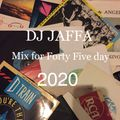 DJ Jaffa mix for Forty Five Day