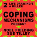 2: Life Drawing's A Killer | Coping Mechanisms