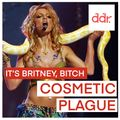 Cosmetic Plague The Britney Episode  18-10-21