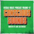 RR Podcast Volume 47: Conscious Sounds - Hosted by Earl Gateshead
