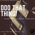 Doo That Thing!Massimiliano Troiani episode#34