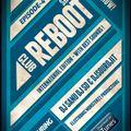 CLUB REBOOT SHOW EPISODE # 4 (internataniol Edition) PODCAST