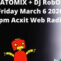 ATOMIX Dj Robert Ouimet Acxit Web Radio March 6 2020