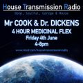 SPECIAL 4HR MEDICINAL FLEX WITH MR COOK AND DR DICKENS HTR 040621