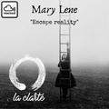 Mary Lene - La Clarté Podcast #24